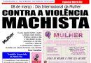 08 DE MARÇO: DIA INTERNACIONAL DA MULHER CONTRA A VIOLÊNCIA MACHISTA