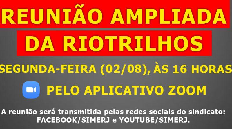 02 de Agosto / REUNIÃO AMPLIADA DA RIOTRILHOS