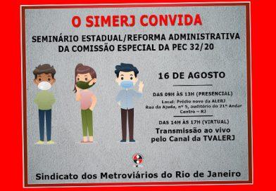 SEMINÁRIO ESTADUAL/REFORMA ADMINISTRATIVA  DA COMISSÃO ESPECIAL DA PEC 32/20